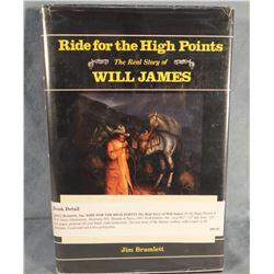 Bramlett, Jim, Riding For The High Points, Story of Will James, 1st, 1987, dj, near fine