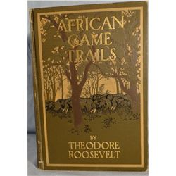Roosevelt, Theodore, African Game Trails, 1910, good, 583 pages, Scribner's Sons