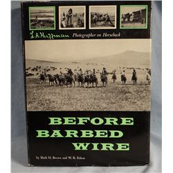 Huffman, L. A. 2 books, Before Barbed Wire and Frontier Years, Bramhall Publishers