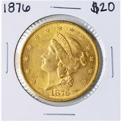1876 $20 Liberty Head Double Eagle Gold Coin