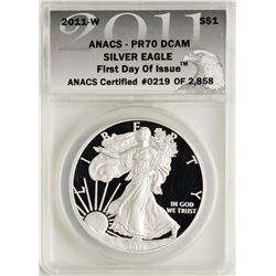 2011-W $1 Proof American Silver Eagle Coin ANACS PR70 DCAM First Day of Issue