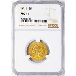 1911 $5 Indian Head Half Eagle Gold Coin NGC MS61