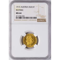 1915 Austria Ducat Restrike Gold Coin NGC MS64