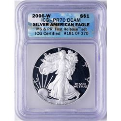 2006-W $1 Proof American Silver Eagle Coin ICG PR70 DCAM