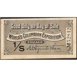1893 World's Columbian Exposition Ticket Good For Only 1 Day 1/S