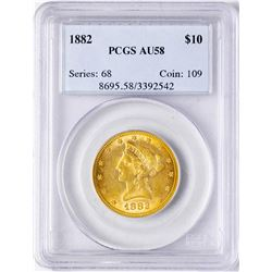 1882 $10 Liberty Head Eagle Gold Coin PCGS AU58