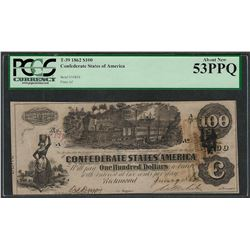 1862 $100 Confederate States of America Note T-39 PCGS About New 53PPQ
