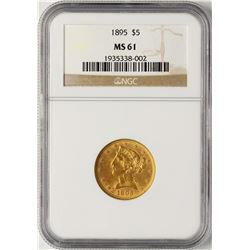 1895 $5 Liberty Half Eagle Gold Coin NGC MS61