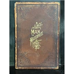 "1896 ""MAN THE MASTERPIECE"" - LEATHER BOUND BOOK BY J.H. KELLOGG MD."