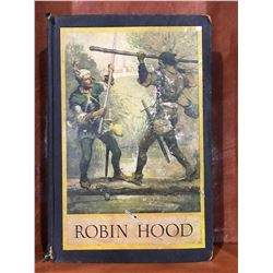 "INSCRIBED 1930 ""ROBINHOOD"" BOOK"
