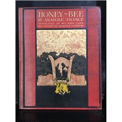 """HONEY BEE"" BY ANATOLE FRANCE - NICE OLD BOOK - NO DATE"
