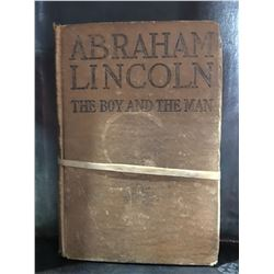 "1908 ""ABRAHAM LINCOLN THE BOY AND THE MAN"""