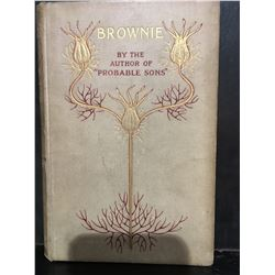 BROWNIE BY OF AUTHOR OF PROBABLE SONS INSCRIBED 1952