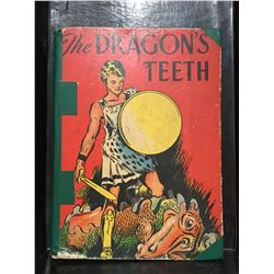 THE DRAGONS TEETH - REPUBLISHED - NO DATES