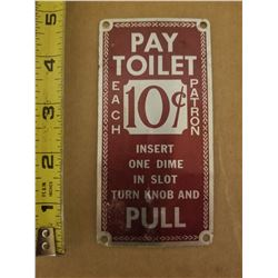 TOILET SIGN (ORIGINAL - 10¢)