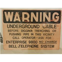 "WARNING SIGN (BELL TELEPHONE UNDERGROUND) *20"" X 14""*"