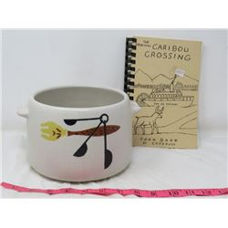 BEAN POT (WEST BEND) & COOKBOOK (CARIBOU CROSSING)