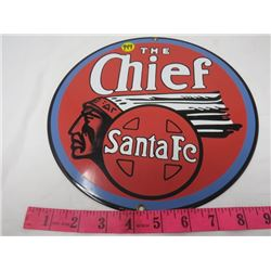 GAS PUMP PLATE (THE CHIEF SANTA FE) *METAL* (12 IN ROUND) (REPRO)