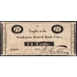 1815 War of 1812 Era Manhattan Branch Bank Utica NY Very Rare 75¢
