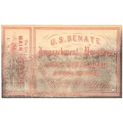 3 - Impeachment Trial of President Andrew Johnson Gallery Tickets to U.S. Senate