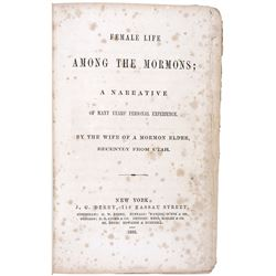 1855 First Edition Book titled: FEMALE LIFE AMONG THE MORMONS.
