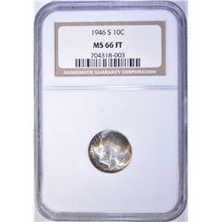 1946-S ROOSEVELT DIME NGC MS 66 FT