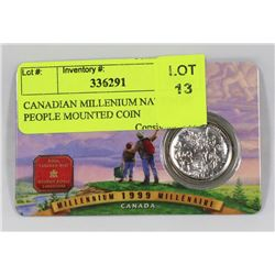 CANADIAN MILLENIUM NATION OF PEOPLE MOUNTED COIN
