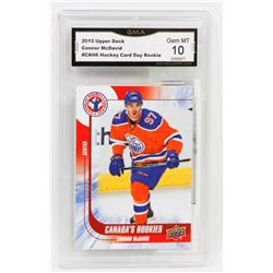 "CONNOR MCDAVID ""CANADA'S ROOKIES"" GRADED 10 CARD."