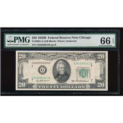1950B $20 Chicago Federal Reserve Note PMG 66EPQ