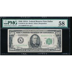 1934A $500 Dallas Federal Reserve Note PMG 58
