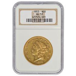 1853 $20 Liberty Head Double Eagle Gold Coin NGC AU53