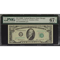 1950A $10 Chicago Federal Reserve Note PMG 67EPQ