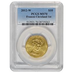 2012-W $10 Frances Cleveland Gold Coin PCGS MS70