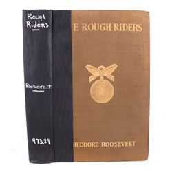 The Rough Riders by Theodore Roosevelt First Ed.
