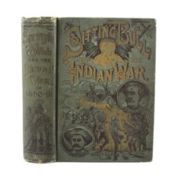 Sitting Bull and the Indian War First Edition 1891
