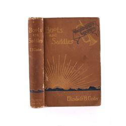 Boots and Saddles 1st Ed. Elizabeth Custer c. 1885