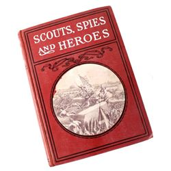 Scouts, Spies and Heroes by Powers Hazelton