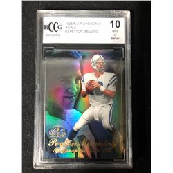 1998 FLAIR SHOWCASE ROW 3 #3 PEYTON MANNING (10 MINT OR BETTER) BCCG GRADING