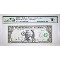 1974 $1 FRN MISALIGNMENT ERROR PMG XF-40