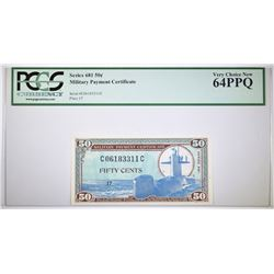 SERIES 681 50C MILITARY PAYMENT CERT PCGS 64 PPQ