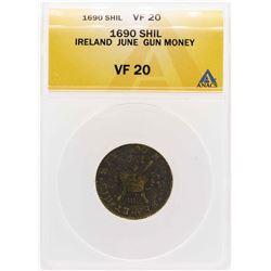 1690 Ireland June Gun Money Shilling Coin ANACS VF20