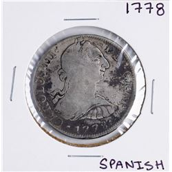 1778 Spanish 8 Reales Silver Coin