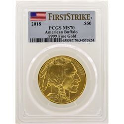 2018 $50 American Buffalo Gold Coin PCGS MS70 First Strike