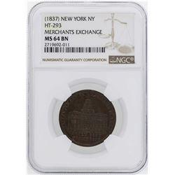 1837 New York Merchants Exchange Hard Times Token HT-293 NGC MS64BN