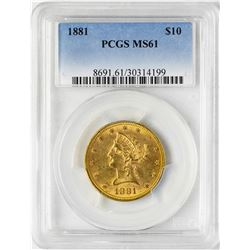 1881 $10 Liberty Head Eagle Gold Coin PCGS MS61