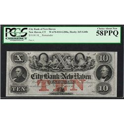 1800's $10 City Bank of New Haven Obsolete Note PCGS Choice About New 58PPQ