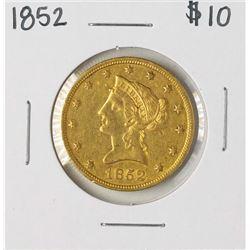 1852 $10 Liberty Head Eagle Gold Coin