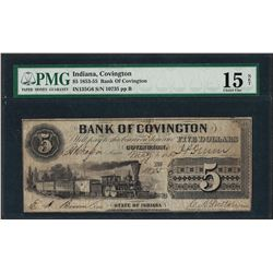 1853-55 $5 Bank of Covington, Indiana Obsolete Note PMG Choice Fine 15 Net