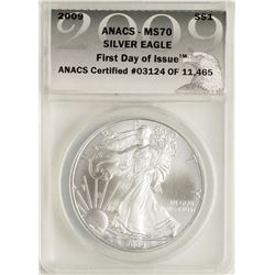 2009 $1 American Silver Eagle Coin ANACS MS70 First Day of Issue