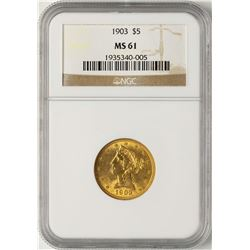 1903 $5 Liberty Half Eagle Gold Coin NGC MS61